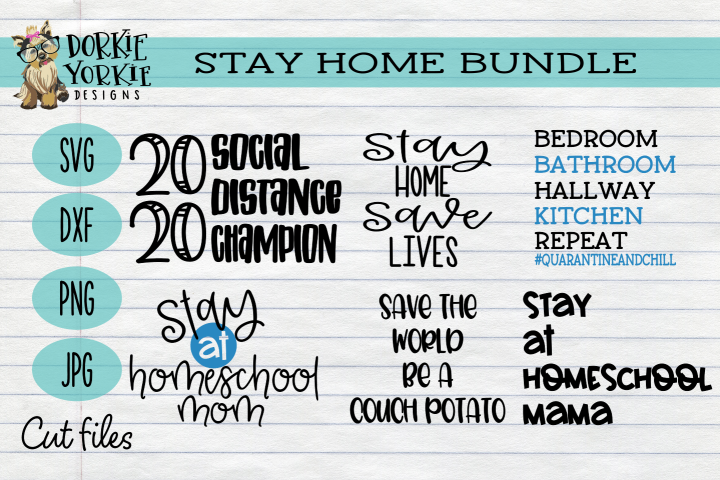 Stay Home Bundle - Quarantine - Homeschool - Save lives SVG