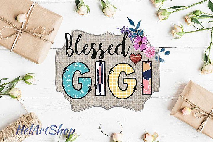 Blessed Gigi Sublimation design png file.