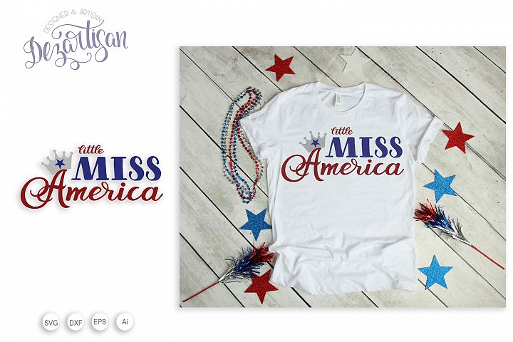 Little Miss America Patriotic fourth of July SVG