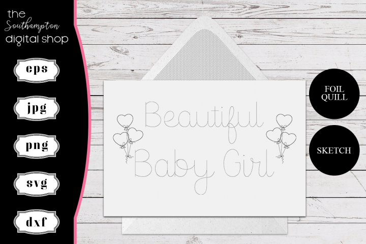 Beautiful Baby Girl Foil Quill Card