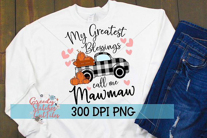 My Greatest Blessings Call Me Mawmaw PNG for Sublimation
