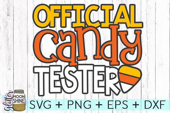 Official Candy Tester SVG DXF PNG EPS Cutting Files