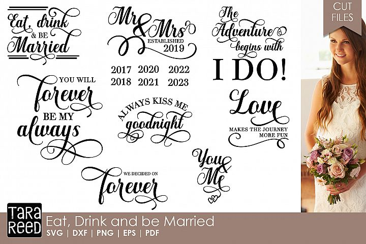 Eat Drink and be Married - Wedding SVG & Cut Files