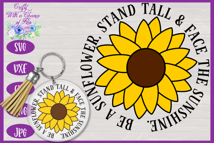 Be a Sunflower SVG | Autumn SVG | Sunflowers SVG | Fall SVG