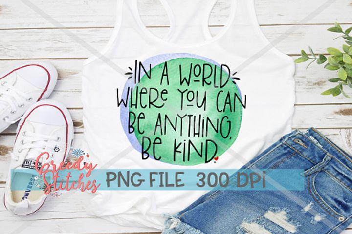 Be Kind PNG | Sublimation PNG