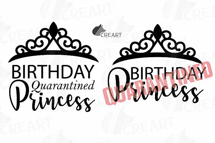 quarantined birthday princess gift and decor cutting file