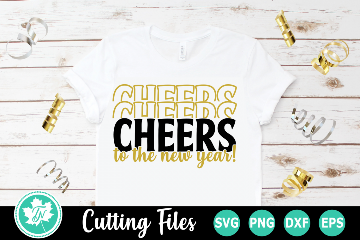 Cheers to The New Year - A New Years SVG Cut File