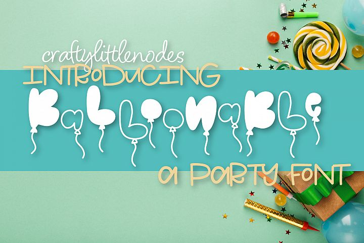 Balloonable - A Hand Drawn Balloon Font