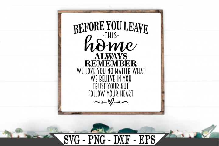Before You Leave This Home We Love You SVG