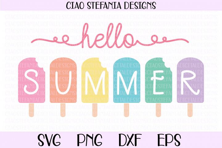 Hello Summer Popsicle Ice Cream SVG PNG DXF EPS Cut File