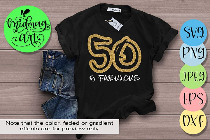 Fifty and fabulous svg, 50th birthday svg