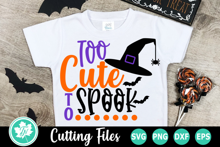 Too Cute to Spook - A Halloween SVG Cut File