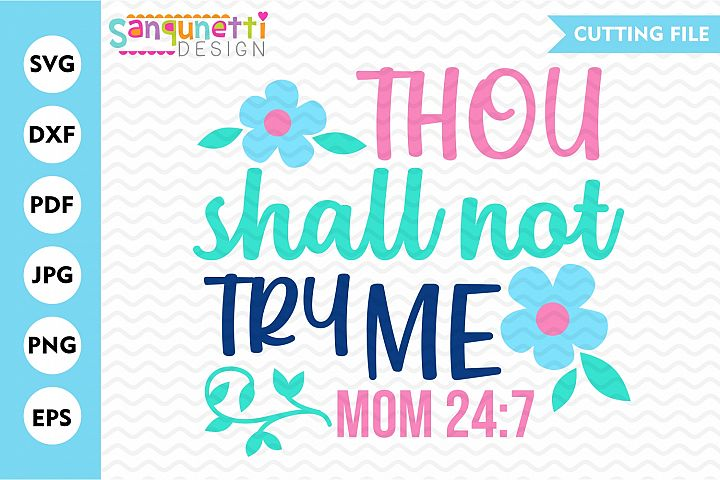 Thou shall not try me SVG, mom cut file