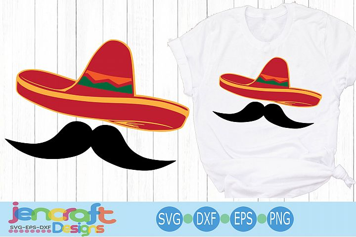 Sombrero Svg Cinco de Mayo Svg Sombrero and Mustache Svg