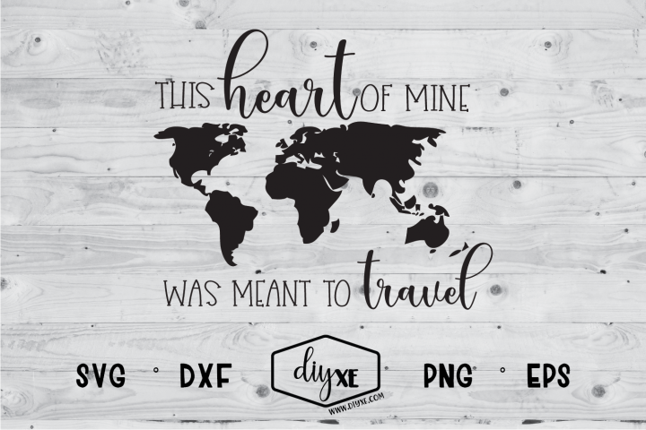 This Heart Of Mine Was Meant To Travel