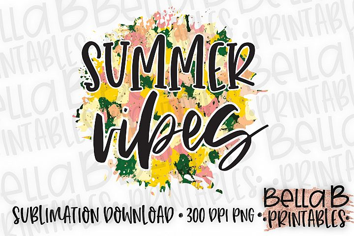 Summer Vibes Sublimation Design, Summer, Beach Sublimation
