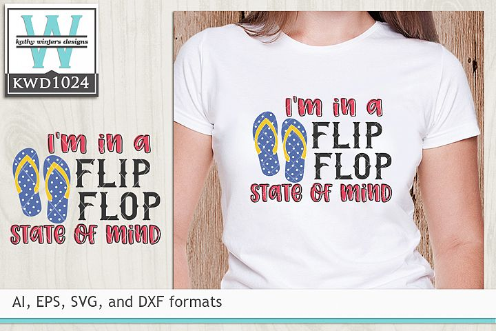 Summer SVG - Flip Flop State Of Mind