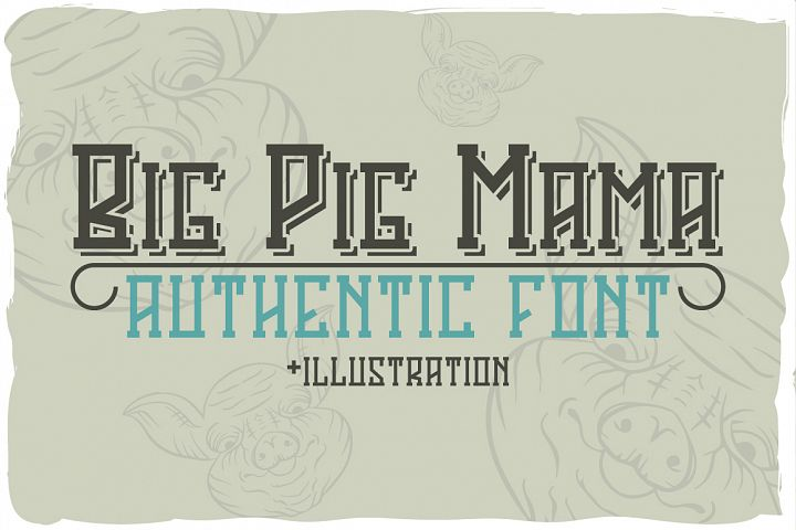 Big Pig Mama typeface illustration