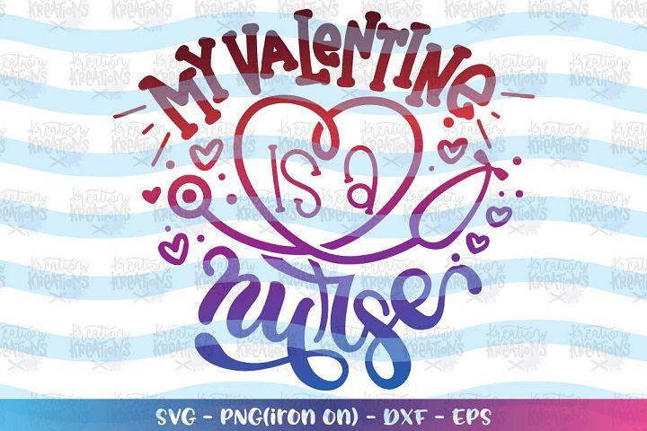 Valentines-my valentine is a nurse svg