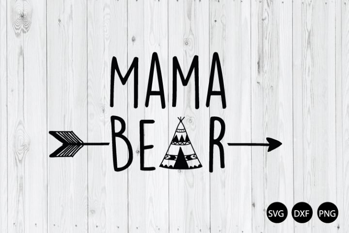 Mama Bear SVG, Mothers Day SVG