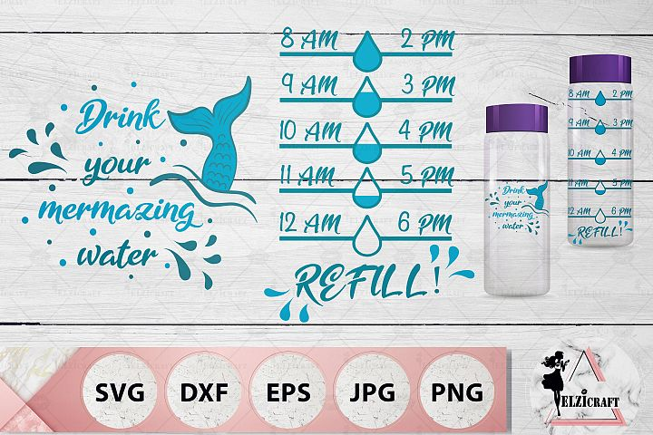 Water Bottle Tracker, Drink your mermazing water SVG