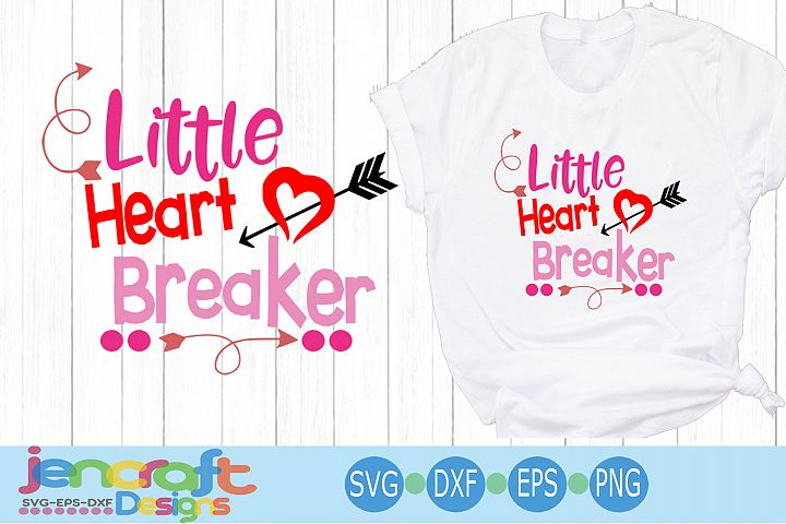 Valentine svg - Heart breaker svg Toddler Baby