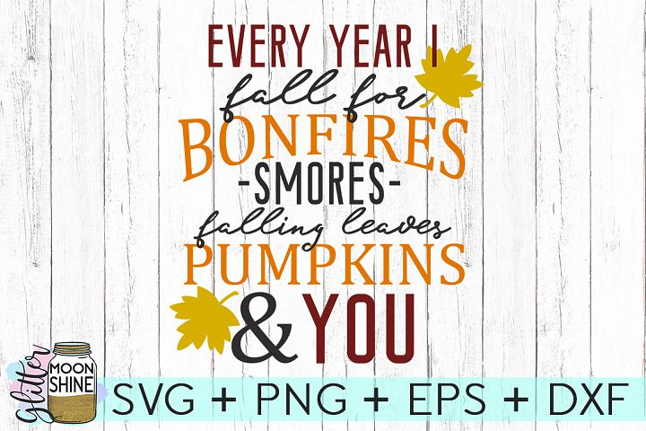 Every Year I Fall For You SVG PNG EPS Cutting Files
