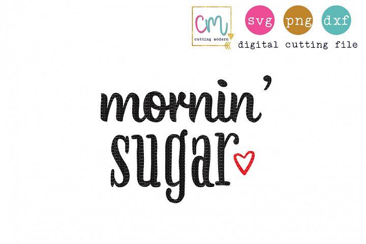 Mornin Sugar