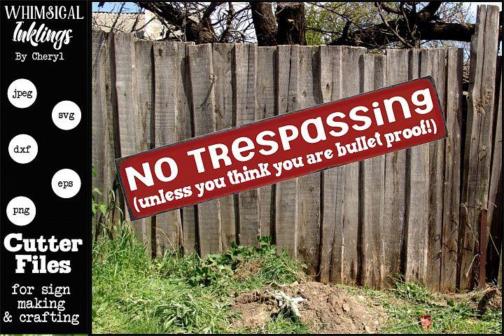 No Trespassing 3 SVG