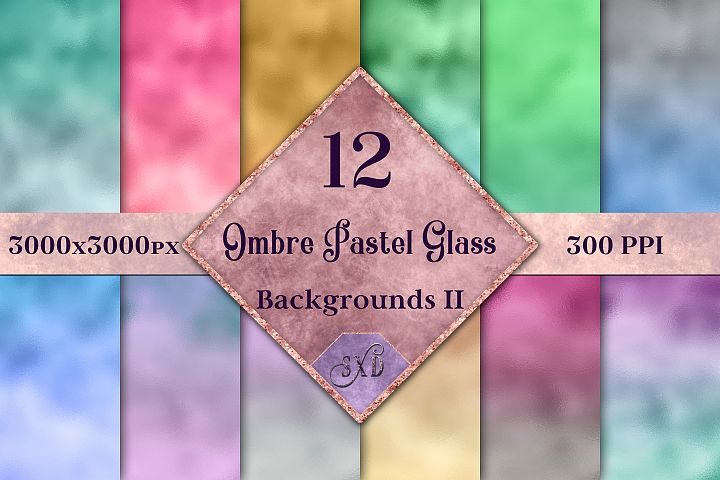 Ombre Pastel Glass Backgrounds II - 12 Image Textures Set