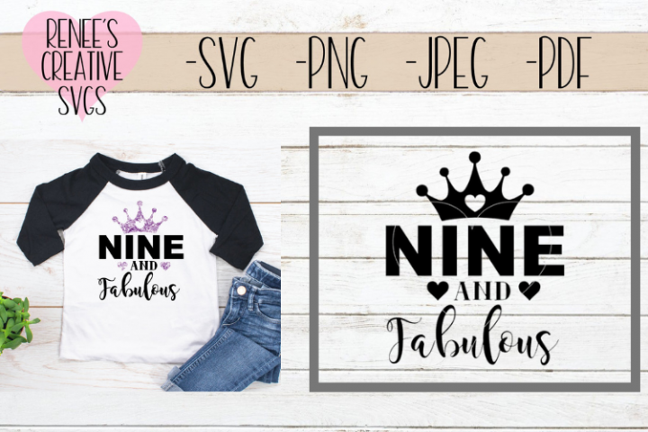 Nine and fabulous | Birthday | SVG Cutting File