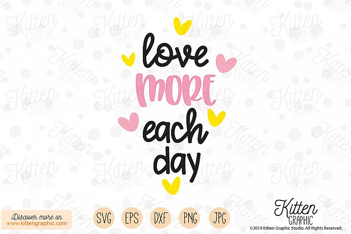 Love More Each Day