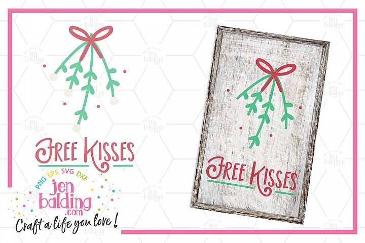 Free Kisses Mistletoe SVG