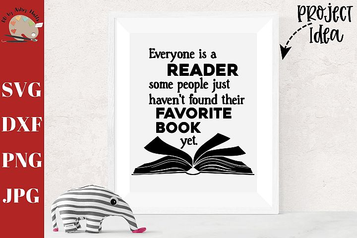 Everyone is a Reader svg dxf png, school classroom decal svg