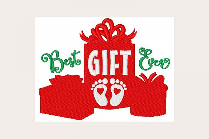 Best Gift Ever - Machine Embroidery Design