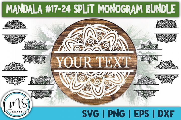 Split Mandala 17-24 Split Monogram Bundle SVG, PNG, EPS, DXF