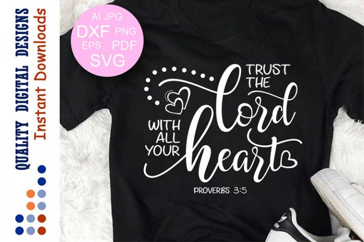 Bible verse svg Trust The Lord With all Your Heart