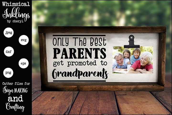 Only The Best Parents SVG