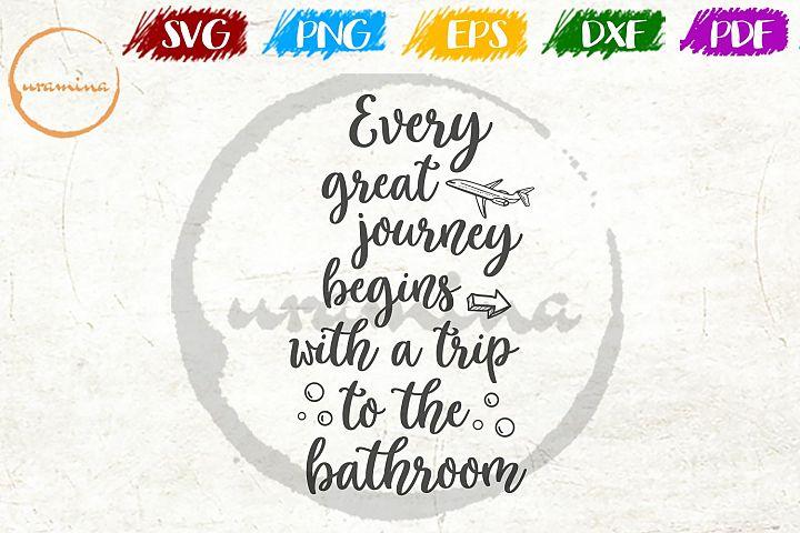 Trip To The Bathroom SVG PDF PNG