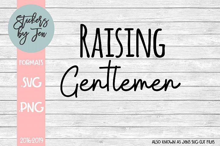 Raising Gentlemen SVG Cut File