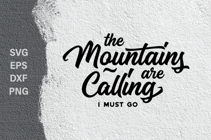 the mountains are calling SVG quote