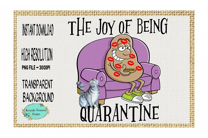 The Joy Of Being Quarantine #1