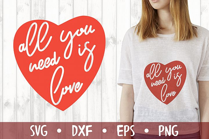 All you need is love SVG CUT FILE