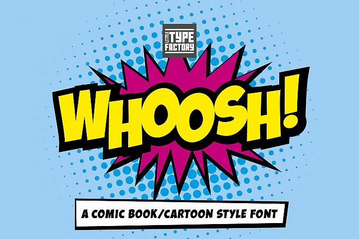 Whoosh - a comic book/cartoon style font