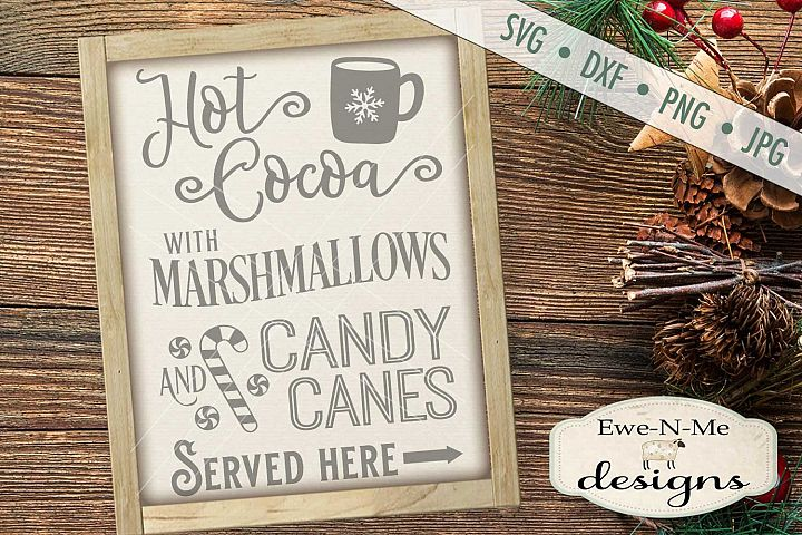 Hot Cocoa Marshmallows Candy Canes Christmas SVG DXF Files