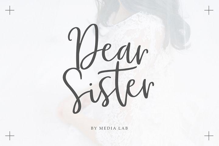 Dear Sister Luxury Script