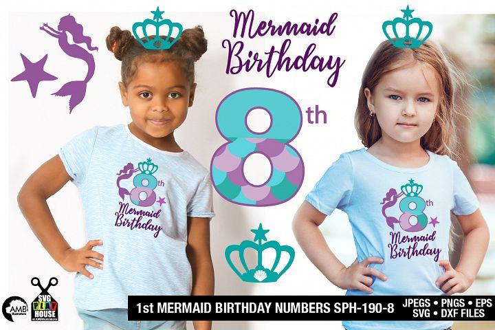 Mermaid Birthday Numbers 8th birthday svg, SPH-190-8