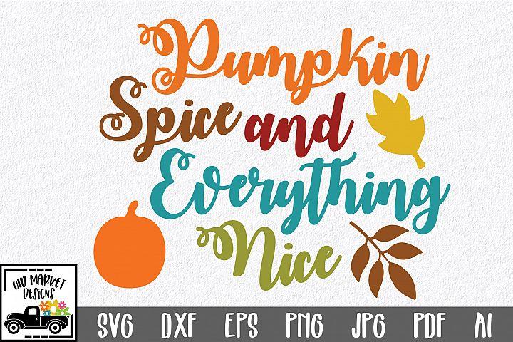 Pumpkin Spice SVG - Fall SVG Cut File - DXF EPS PNG JPG PDF