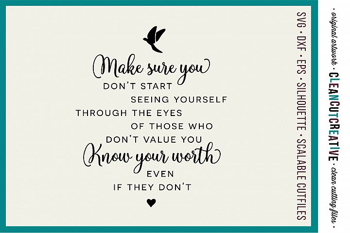 Make sure you KOW YOUR WORTH - Inspiring Quote - SVG design