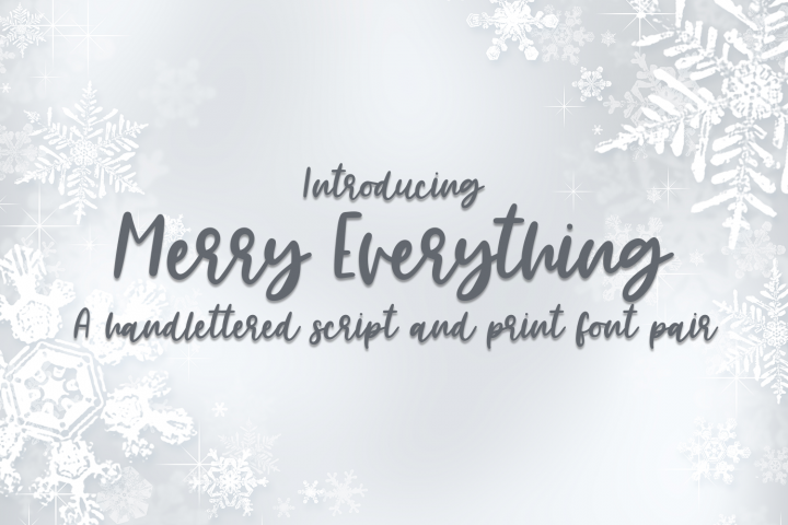 Merry Everything - A Handlettered Font Pair